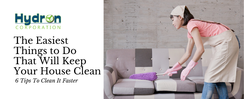 The Easiest Things to Do That Will Keep Your House Clean