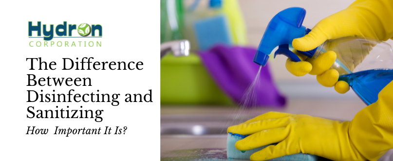 Clean Properly By Knowing the Difference Between Disinfecting and Sanitizing