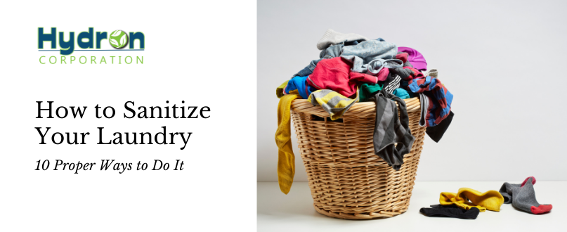 How to Sanitize Your Laundry: 10 Proper Ways to Do It