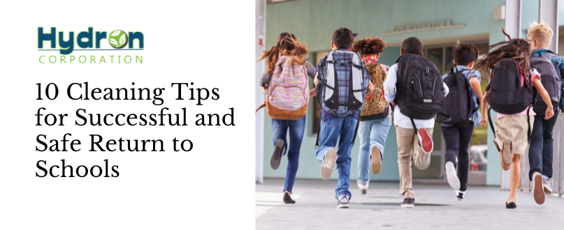 10 Cleaning Tips for Successful and Safe Return to Schools