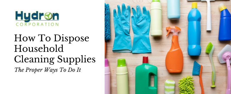 How To Dispose Household Cleaning Supplies Properly