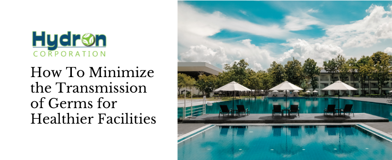 How To Minimize the Transmission of Germs for Healthier Facilities